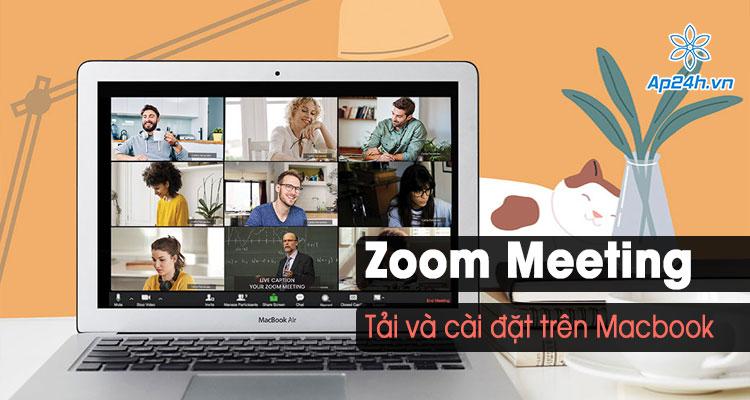 huong dan tai Zoom tren Macbook