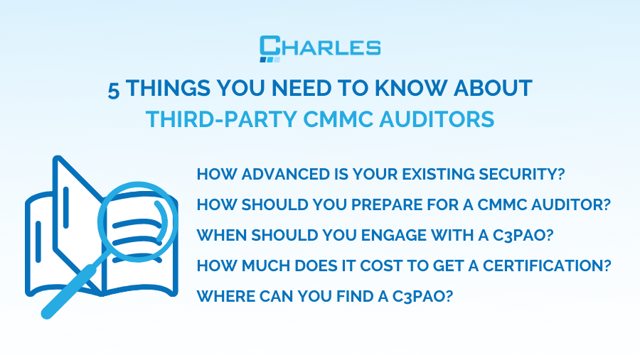 C3PAO: 5 Key Things to Know About Third-Party CMMC Auditors