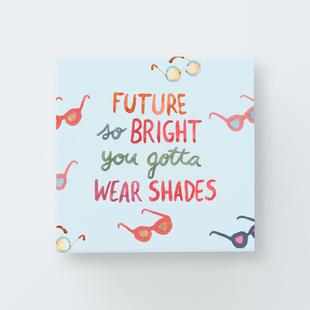 """Image of """"Future So Bright"""" Greetabl design"""