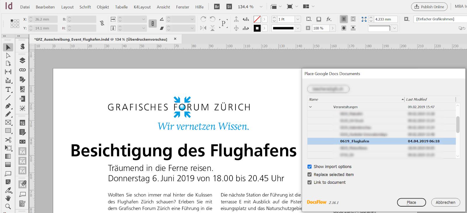 Für die Synchronisation mit Adobe InDesign wird gegenwärtig DocsFlow eingesetzt. Ein eigenständig entwickeltes  Adobe CEP Plugin ist in Planung.