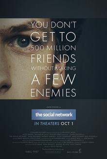 Movie poster for The Social Network, showing a close up of the left half of the face of the actor playing Mark Zuckerberg, the founder of Facebook. Words on poster: You don't get to 500 million friends without making a few enemies.