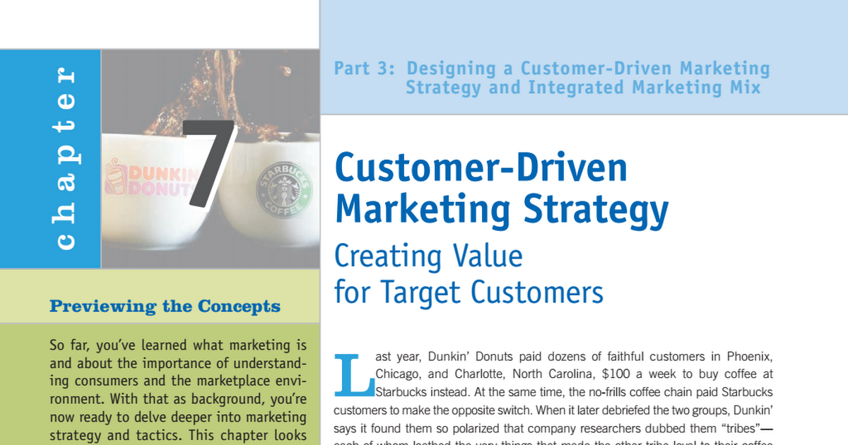 designing customer driven marketing strategy View notes - chapter 7 from adms 2200 at york university part 3 designing a customer-driven marketing strategy and marketing mix chapter 7 segmentation, targeting, and positioning previewing the.