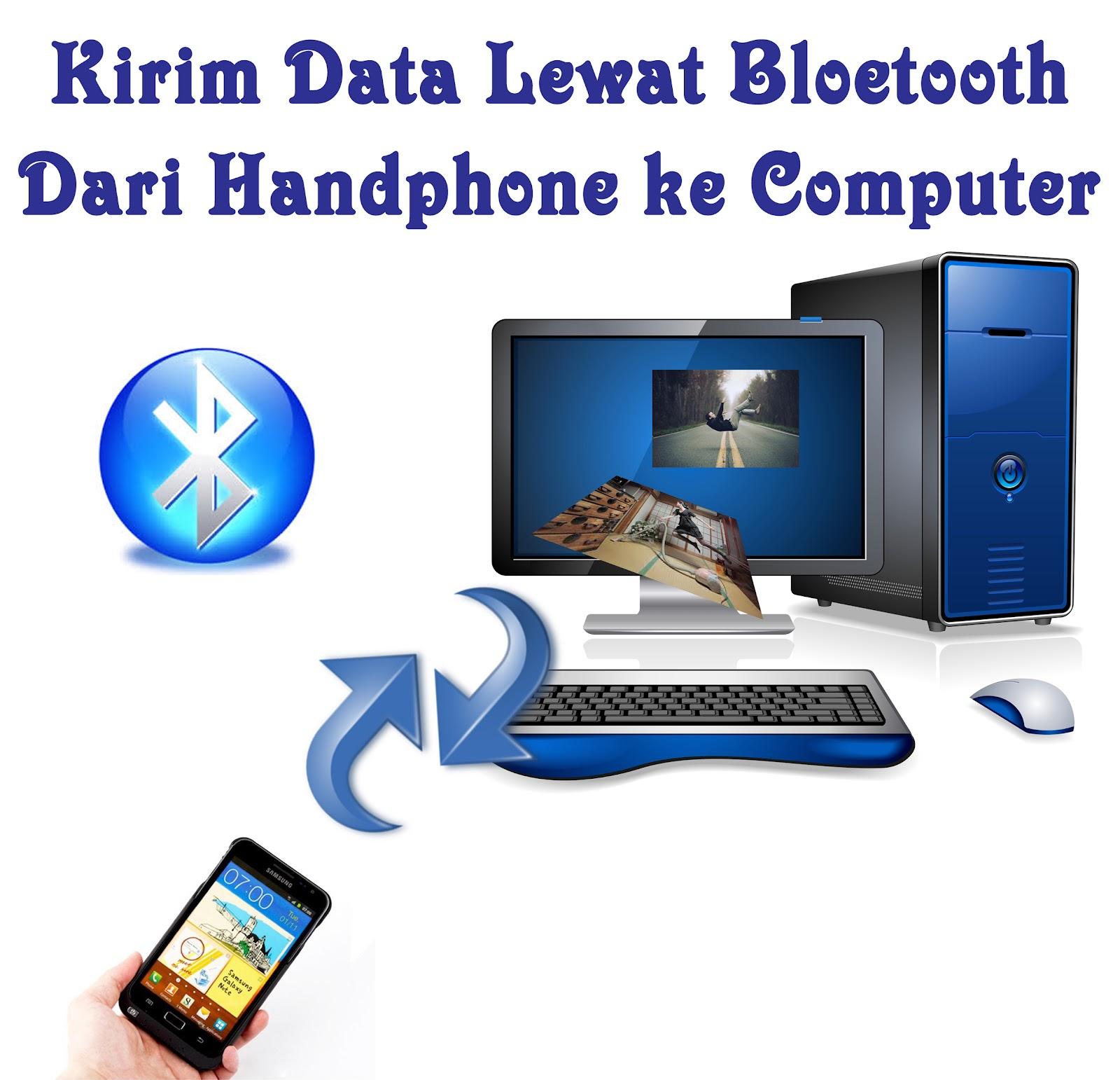 Kirim Data dari Handphone ke Computer.jpg