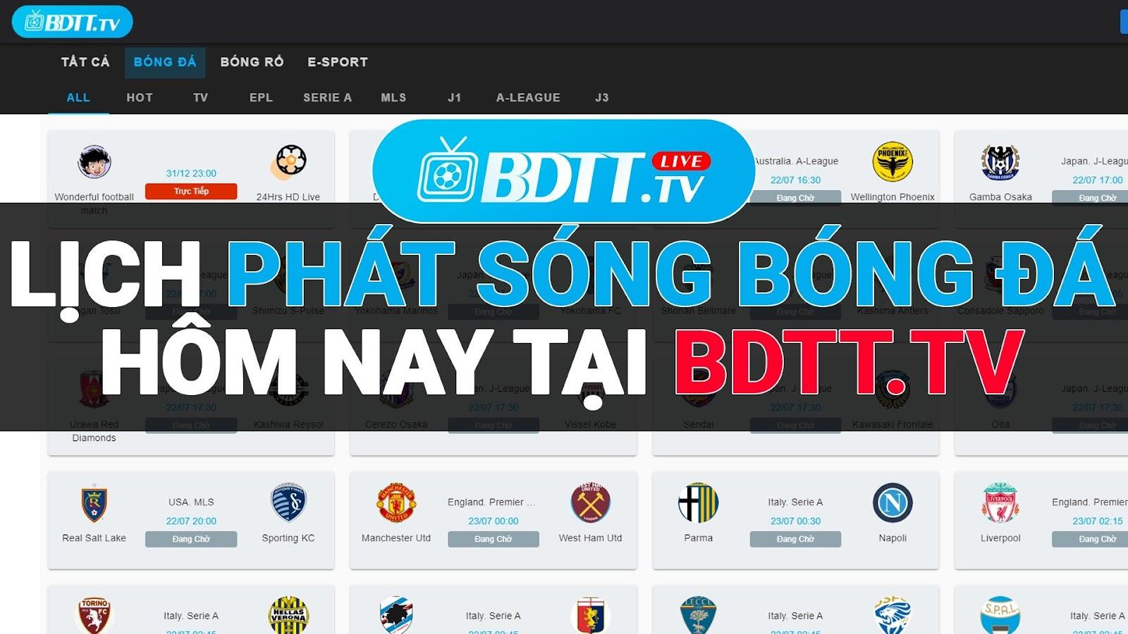 BDTT.tv - Xem trực tiếp bóng đá miễn phí không giật lag, là kênh giúp bạn có thể xem trực tiếp bóng đá chất lượng cao, mượt mà, không lo quảng cáo. Hỗ trợ cung cấp nguồn link ổn định, tốc độ cao, lịch phát sóng đầy đủ và chi tiết nhất