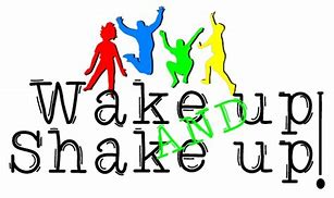 Image result for wake and shake