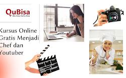 Kursus Online Gratis Menjadi Chef dan Youtuber