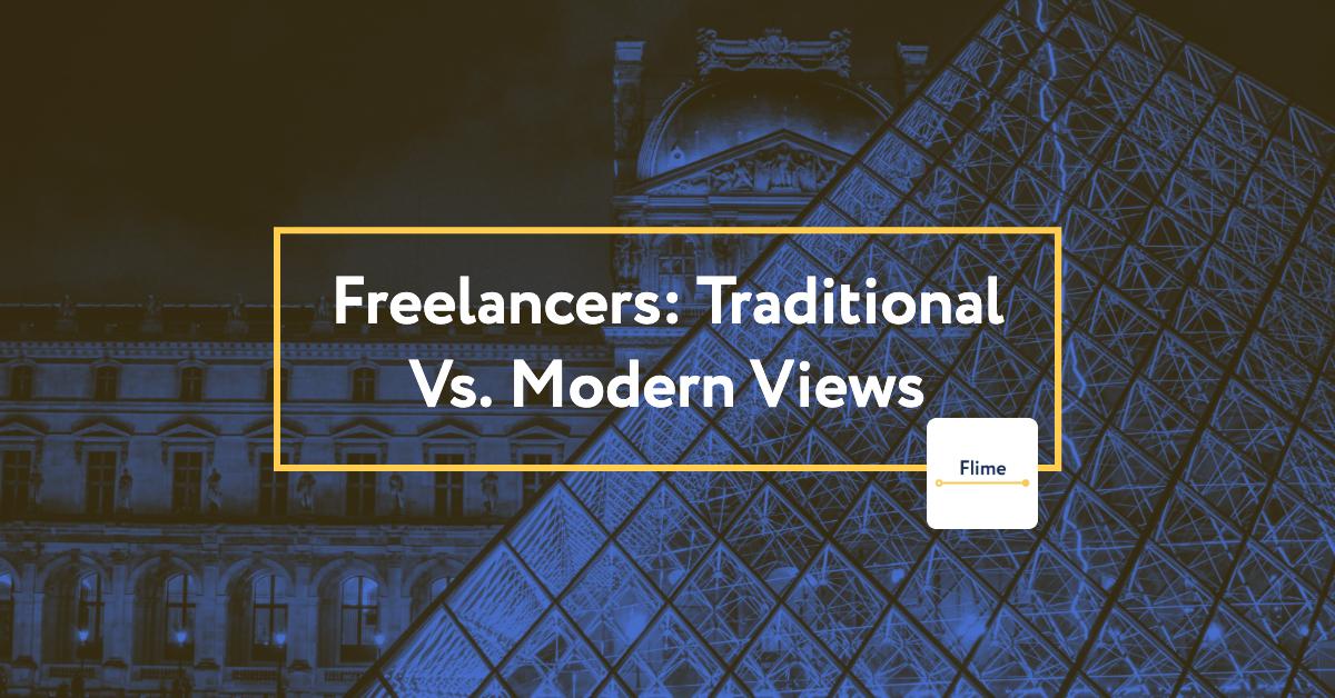 Freelancers: Traditional vs. Modern Views