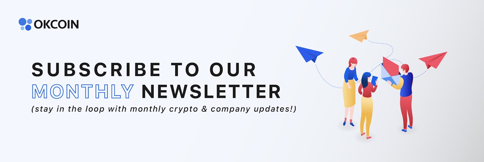 How the WHO and UN Foundation Support Us During the Coronavirus: Sign up for OKCoin's Newsletter