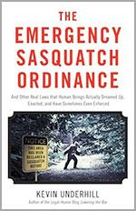 The-Emergency-Sasquatch-Ordinance-9781627222693-Kevin-Underhill