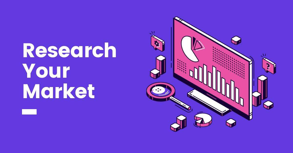 Research Your Market