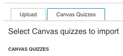 Canvas quizzes button after the Add content button in the atomic assessments menu is clicked.