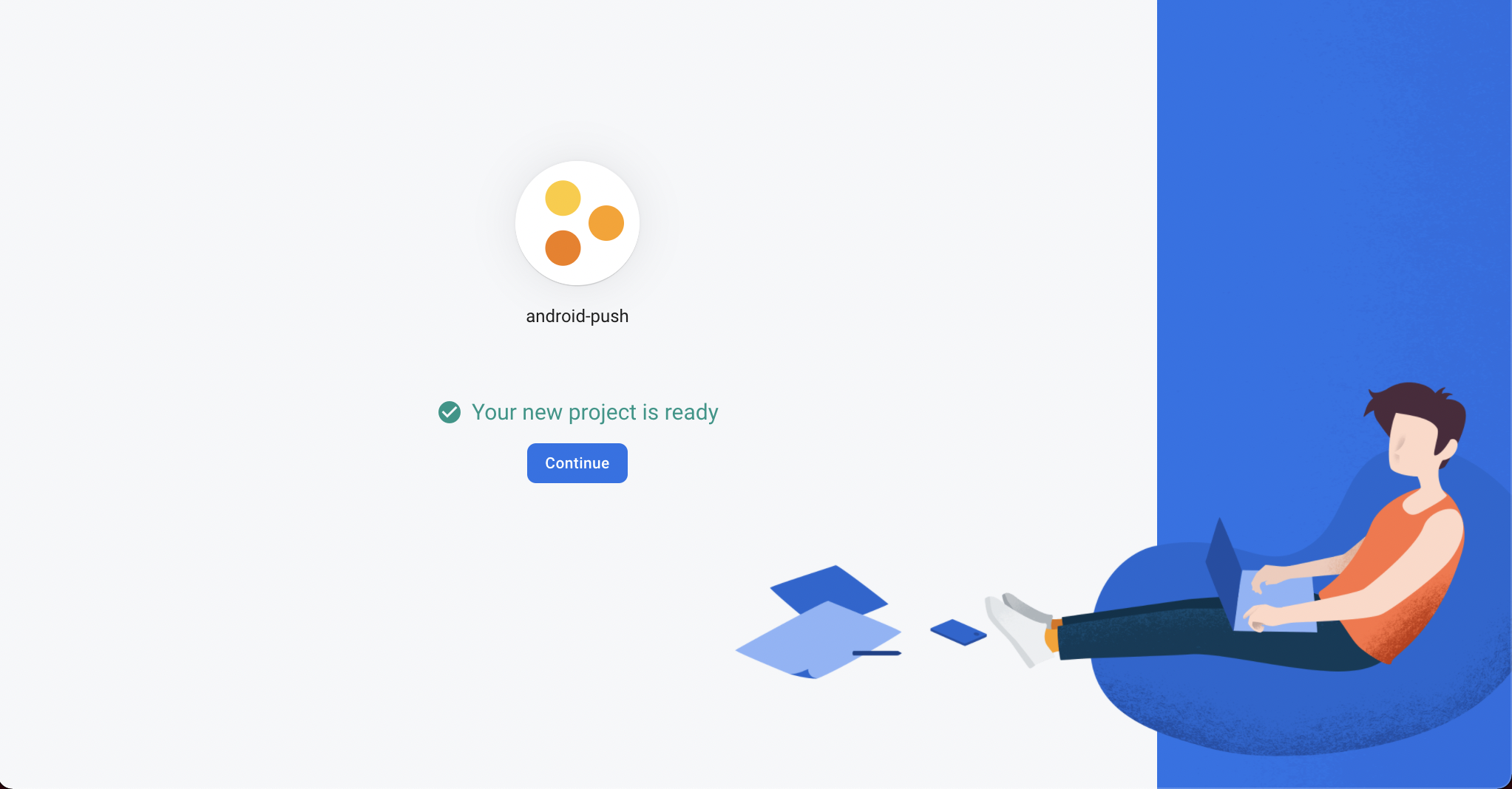 Your new project is ready confirmation