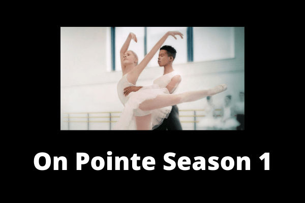 On Pointe Season 1 poster
