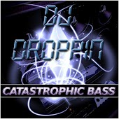 Bass Mekanik Presents: DJ Droppin' Catastrophic Bass