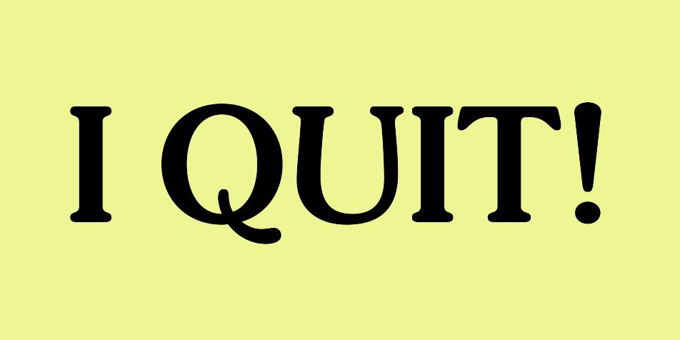 """Kết quả hình ảnh cho I quit"""""""