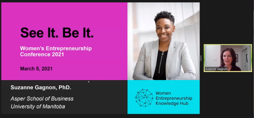 """A screenshot of Suzanne Gagnon beginning her presentation next to a PowerPoint slide that reads, """"See It. Be It. Women's Entrepreneurship Conference 2021"""""""