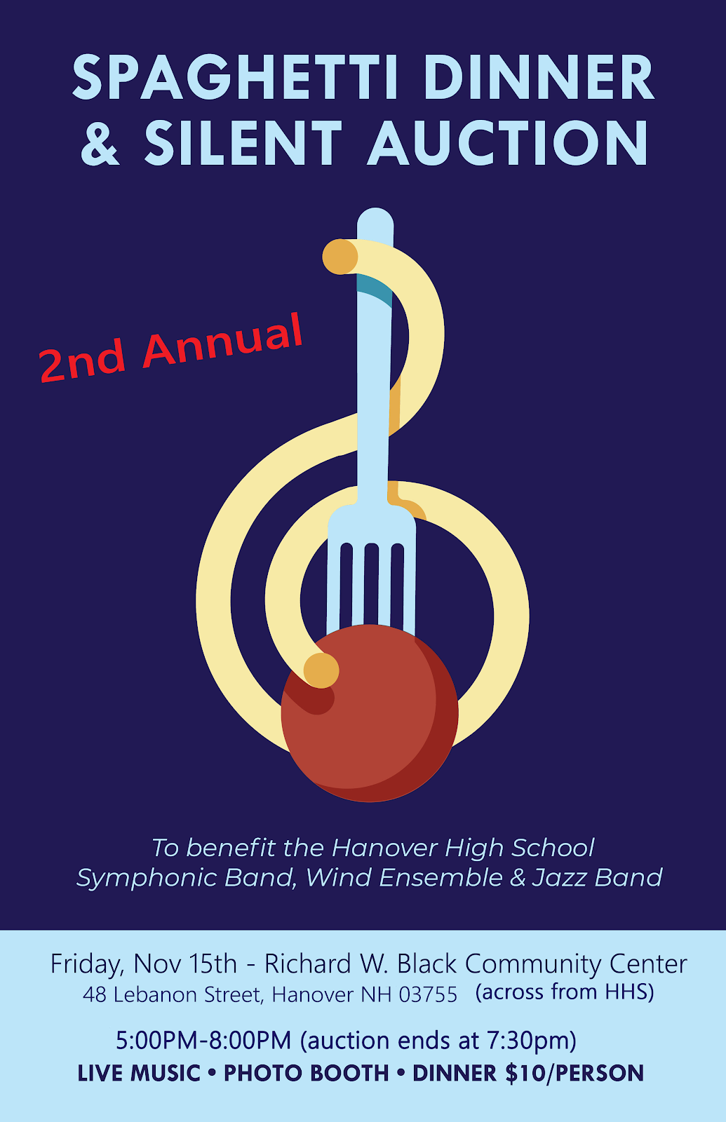 Friday November 15th there will be a spaghetti dinner and silent auction fundraiser for the HHS Symphonic Band, Wind Ensemble, and Jazz Band. This will take place at the Richard W. Black Community Center in Hanover from 5:00 - 8:00pm. $10 per person. There will be live music, a photo booth, and dinner.