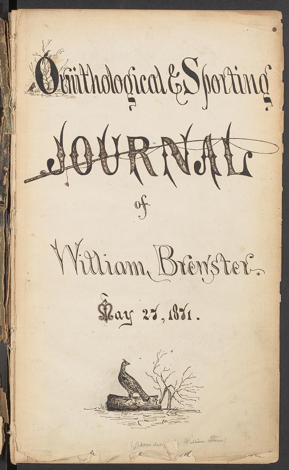 Decorative title page from William Brewster's first journal, dated May 27, 1871, shortly before his 20th birthday. The journals span 45 years to 1916, a few years before his death in 1919.