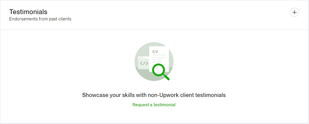 This is where you'd add your external upwork testimonials. You'll have to add your external clients information and it will send them an email invitation to fill out the testimonial.