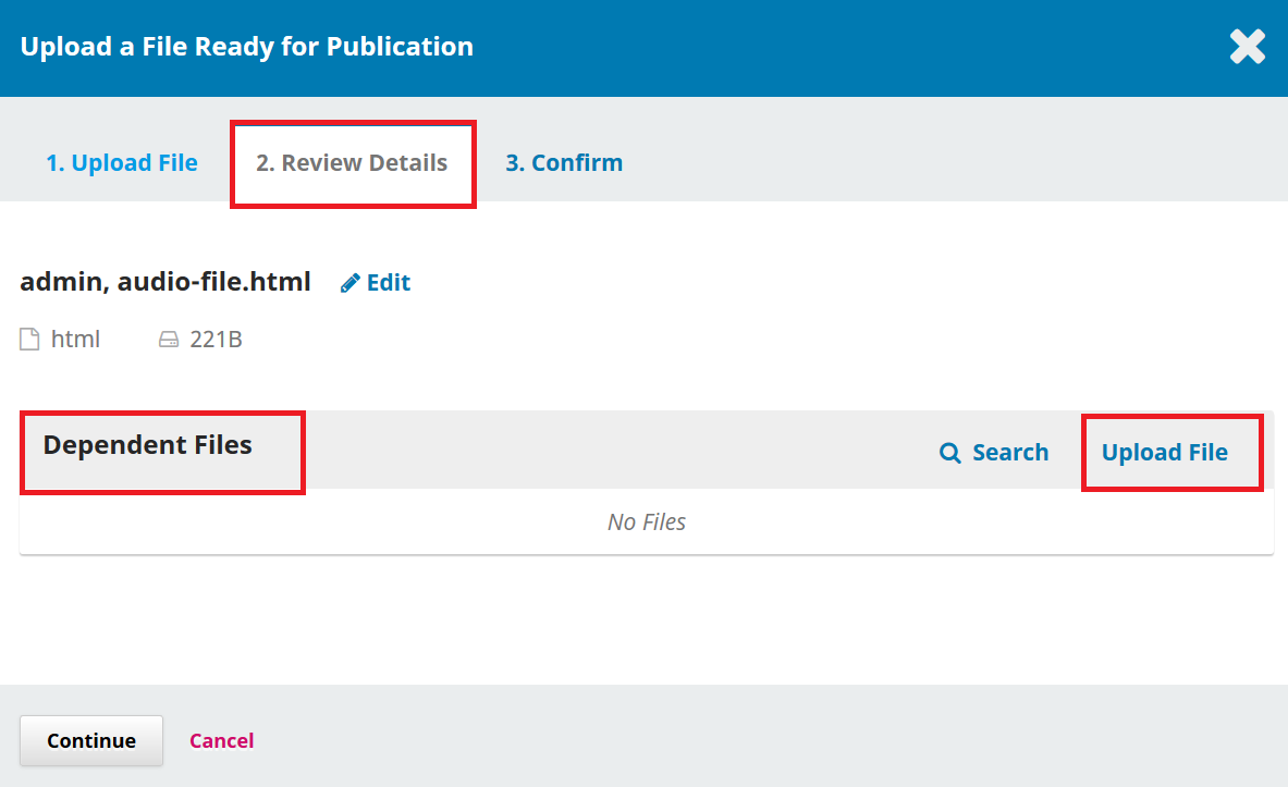 Step 2 of uploading production ready files where users will go to upload their dependent files.