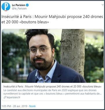 Le Parisien Mounir Mahjoubi propose 240 drones et 20 000 boutons bleus pour la sécurité à Paris