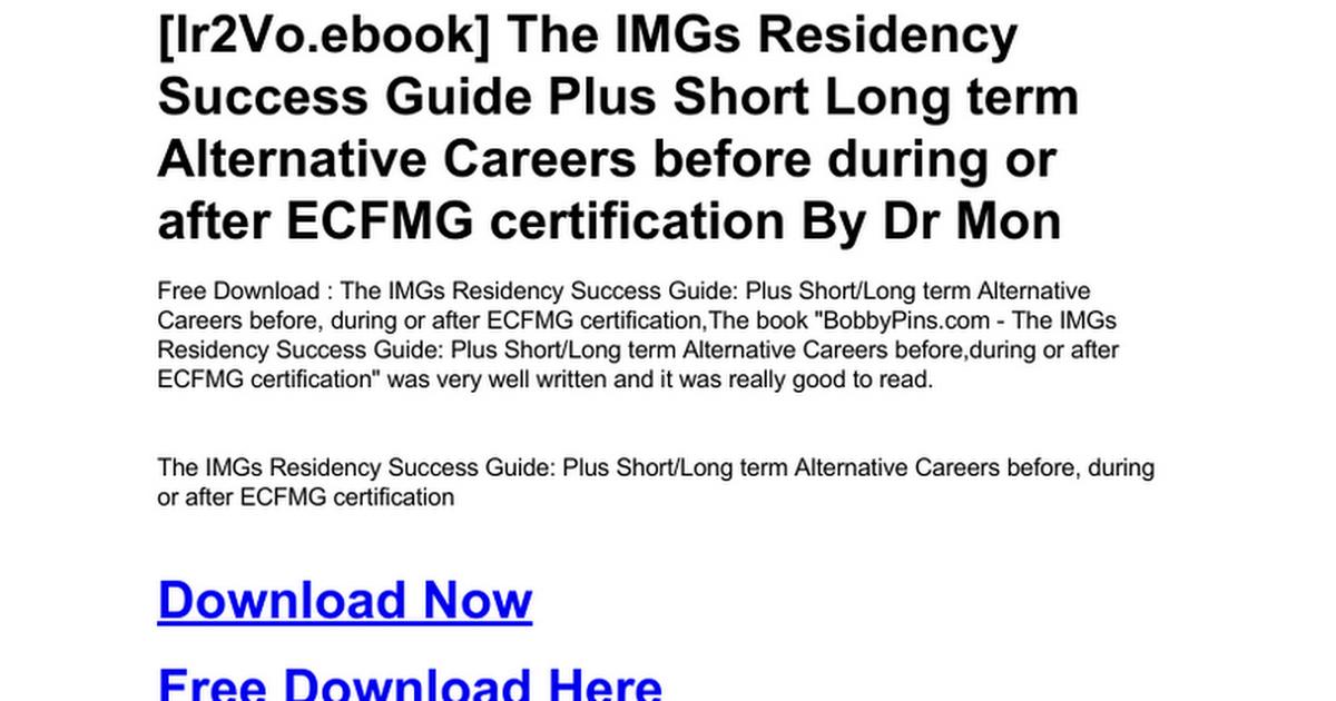 The Imgs Residency Success Guide Plus Short Long Term Alternative
