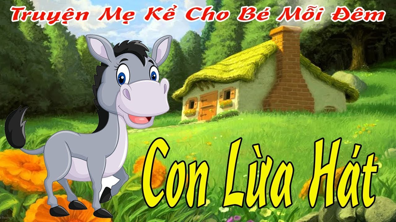 Câu chuyện con lừa hát