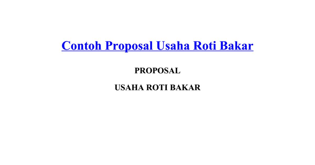 Contoh Proposal Usaha Roti Bakar Docx Google Drive