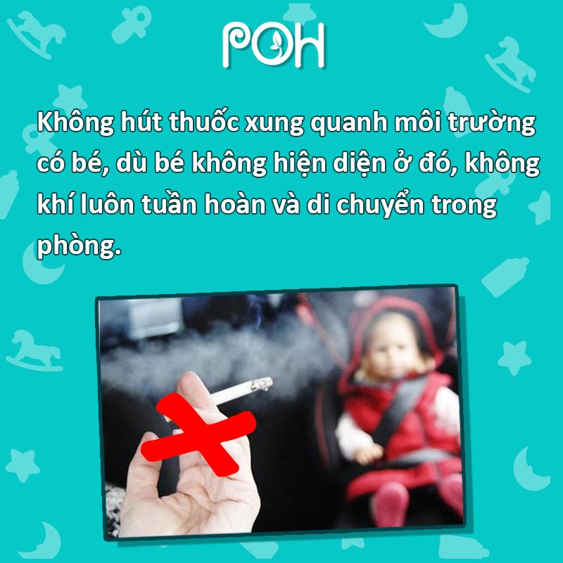 Không hút thuốc lá xung quanh môi trường của bé