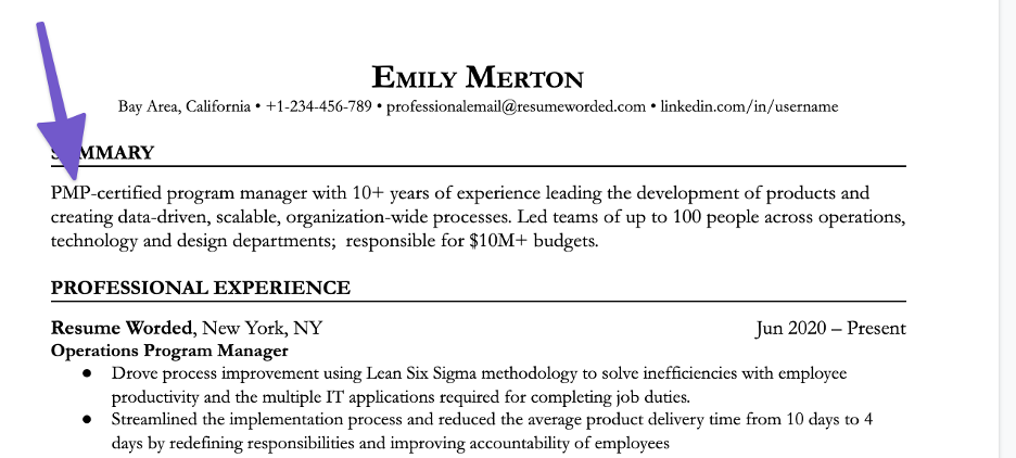 If you're applying for project management positions, you can mention PMP certification in your resume summary.