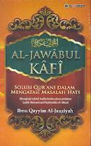 Al-Jawabul Kafi: Solusi Qur'ani Dalam Mengatasi Masalah Hati | RBI