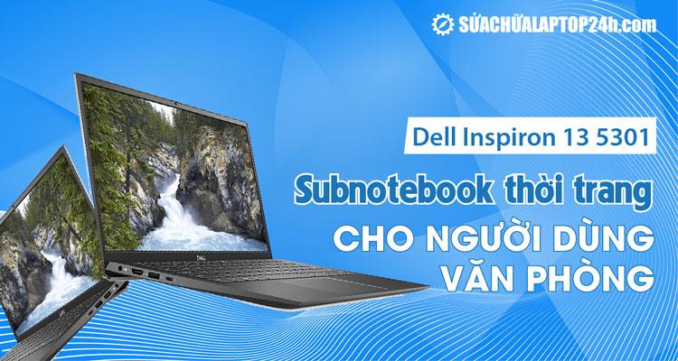 Đánh giá chung laptop Dell Inspiron 13 5301 0D0XN