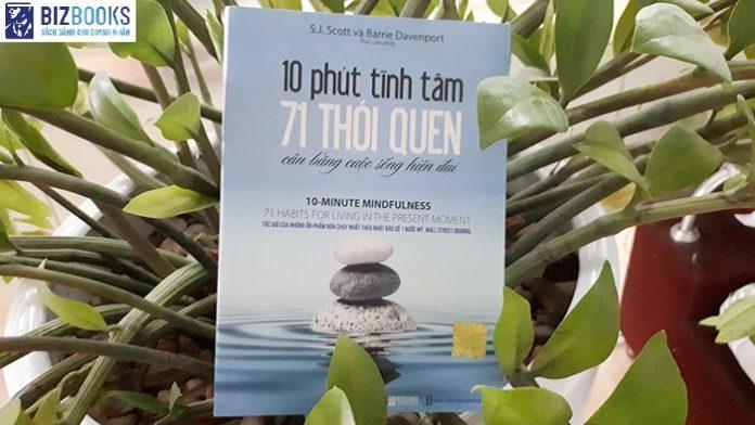 """Đọc sách """"10 phút tĩnh tâm: 71 thói quen cân bằng cuộc sống hiện đại"""""""