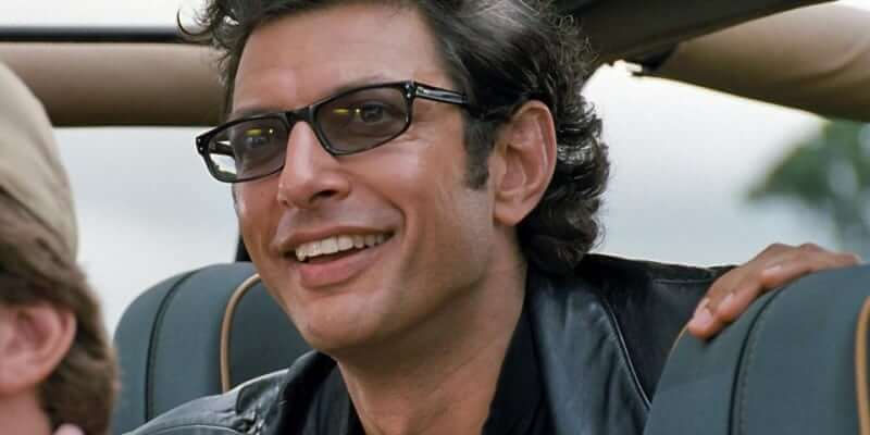 Dr. Ian Malcolm from Jurassic Park