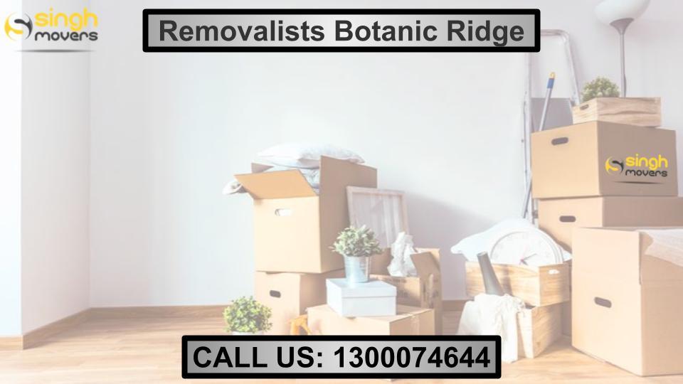 Removalists Botanic Ridge
