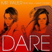 Dare (feat. Ana & Maye Osorio) [Remixes] - EP