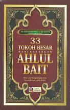 33 Tokoh Besar dari Kalangan Ahlul Bait | RBI