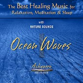 The Best Healing Music for Relaxation, Meditation & Sleep with Nature Sounds: Ocean Waves, Vol. 1