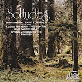 Solitudes Volume Three: Among the Giant Trees of the Wild Pacific Coast
