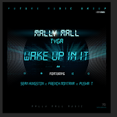 Wake Up In It (feat. Sean Kingston, French Montana, Pusha T)