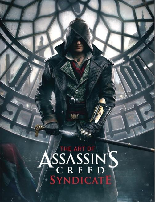 Amazon.com: The Art of Assassin's Creed: Syndicate (9781783295760 ...