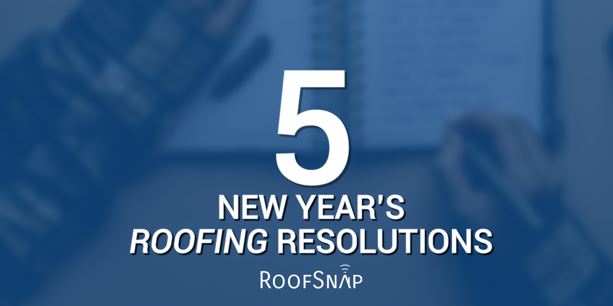 5 New Year's Roofing Resolutions