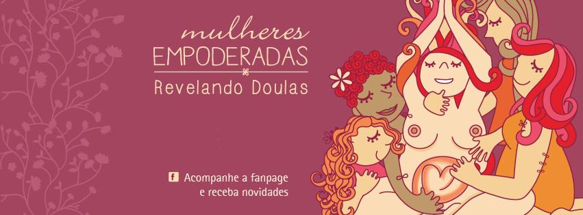 XVII Turma - Módulo I - www.revelandodoulas.mulheresempoderadas.com.br