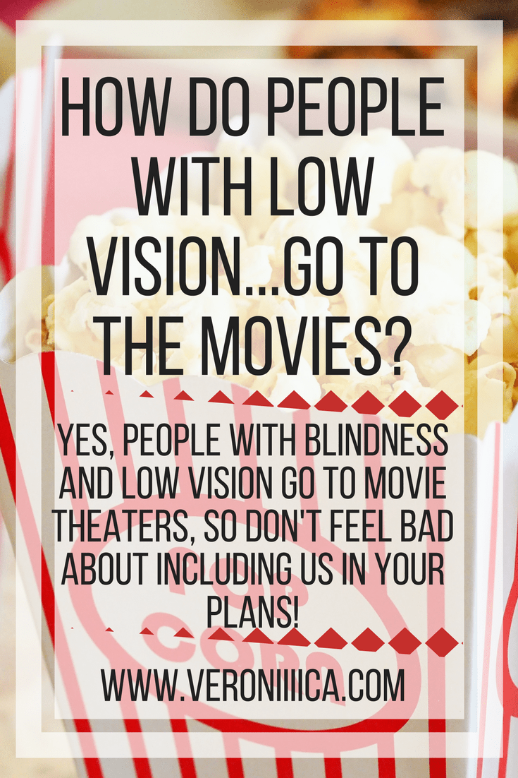 oing to the movies with blindness and low vision
