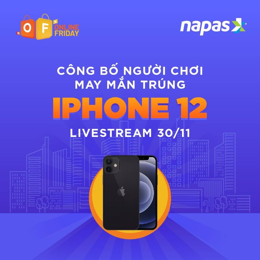Hình ảnh có thể có: văn bản cho biết 'F ONLINE FRIDAY napas CONG BÔ NGUờI CHOI MAY MAN TRUNG IPHONE 12 LIVESTREAM 30/11'