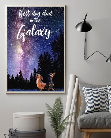 Dachshund Best Dog Dad In The Galaxy Poster - Funny Poster First Father's Day Gift Ideas