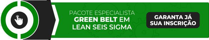 Curso de Especialista em Green Belt em Lean Seis Sigma