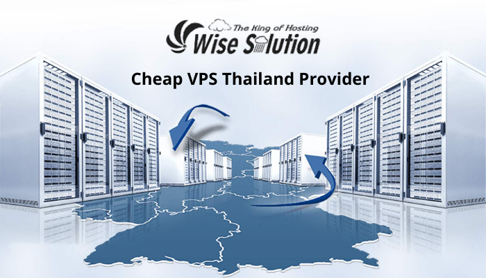 Wisesolution, a Cheap VPS Thailand plan during COVID-19