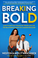 Breaking Bold by Weston & Molly Kieschnick