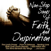 Non-Stop Songs Of Faith And Inspiration